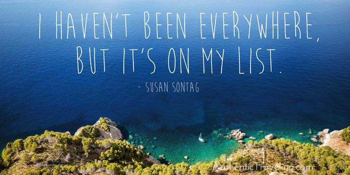 Susan Sontag - Best Travel Quotes - Authentic Travling
