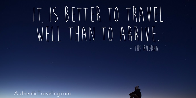 The Buddha - Best Travel Quotes - Authentic Traveling