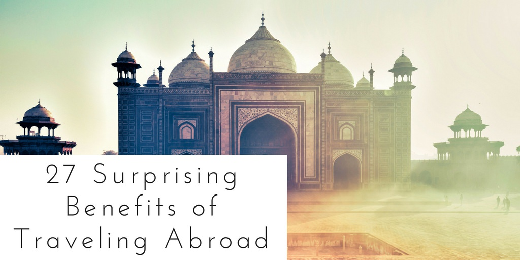 Benefits of Traveling Abroad - Authentic Traveling - Header
