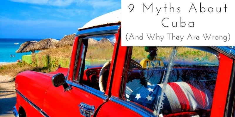 Myths About Cuba - Authentic Traveling - Header