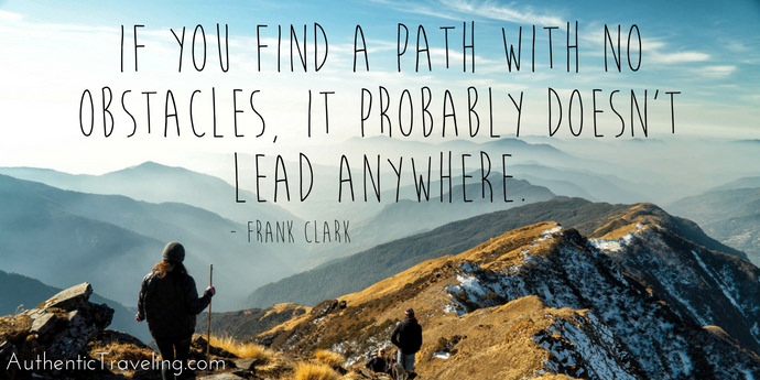 Overcome Travel Obstacles - Quote - Authentic Traveling