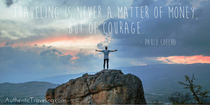 Courageous Travel - Paulo Coelho - Authentic Traveling