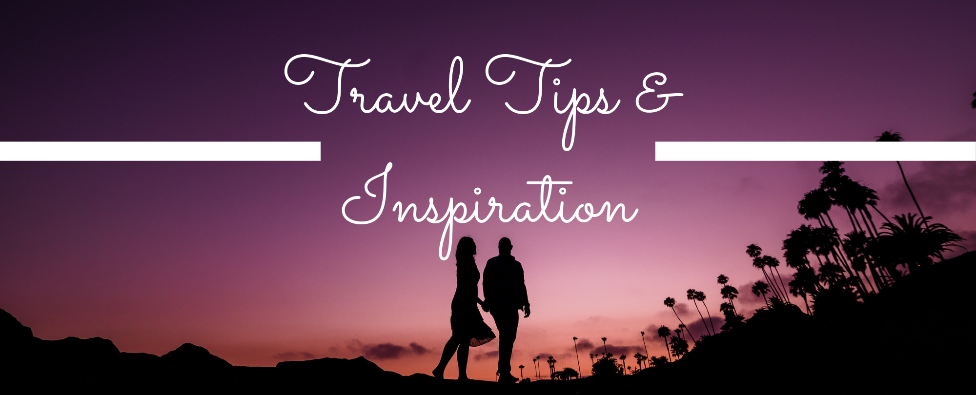 Travel Tips & Inspiration - Authentic Traveling